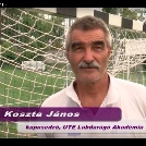 Tízperces portréfilm kapusedzőnkről, Koszta Jánosról